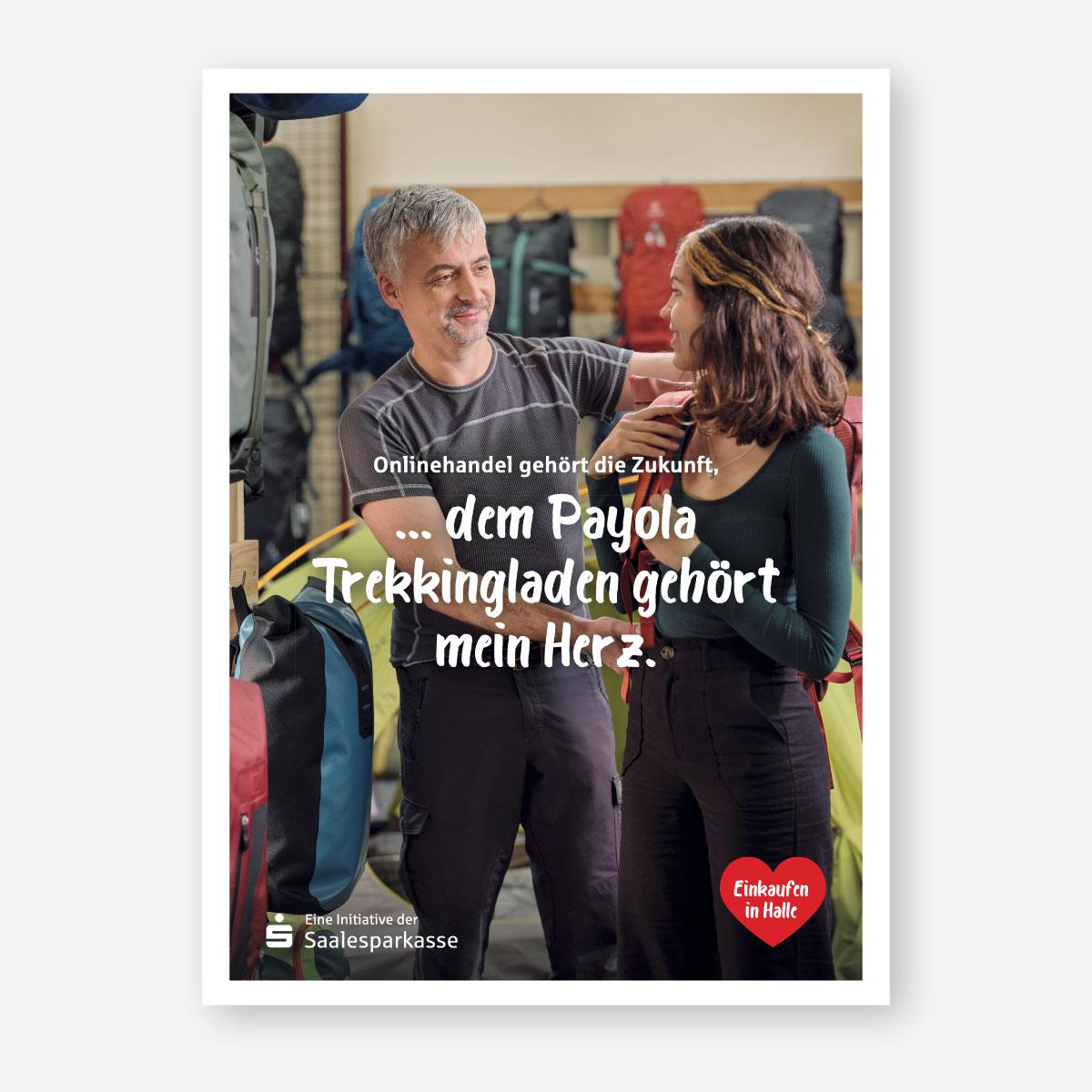 Kampagne der Saalesparkasse für Händler in der Region: Plakatmotiv: Payola - Der Trekkingladen