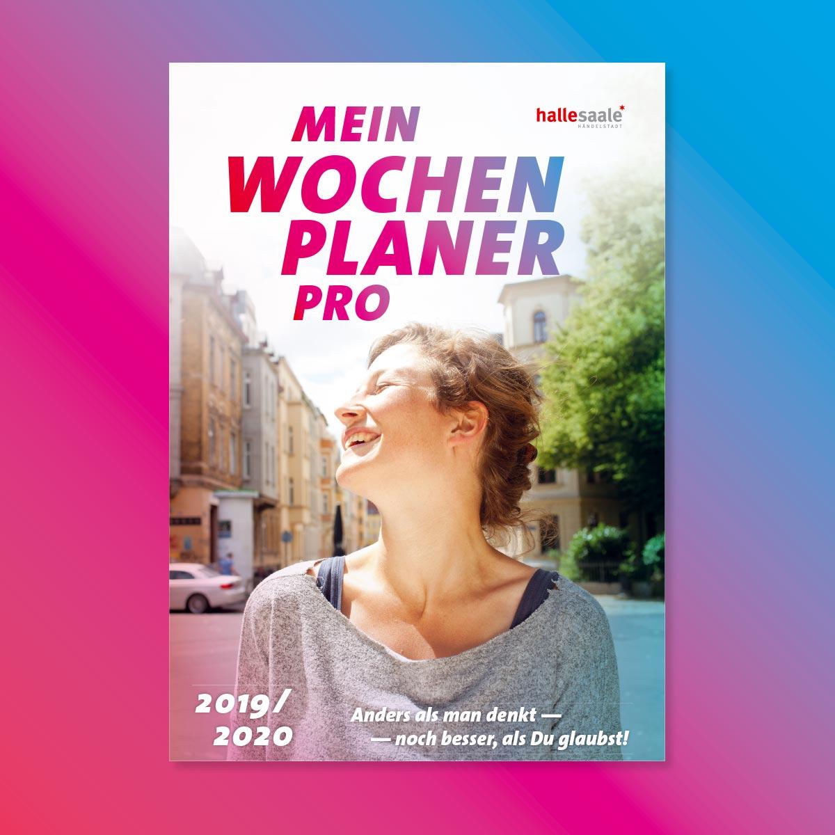 Stadtmarketing Halle (Saale): Wochenplaner Pro für Studieninteressierte – Titel 2019 / 2020